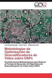 Metodologias de Optimizacion de Descodificadores de Video Sobre Dsps