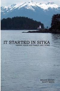 It Started in Sitka: Varnie Finds Her Family and Home