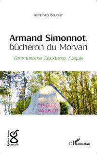 Armand Simonnot, bucheron du Morvan