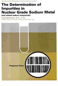 Determination of Impurities in Nuclear Grade Sodium Metal