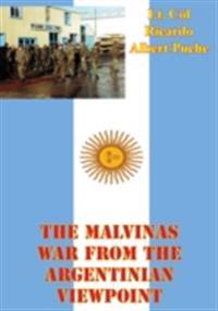 Malvinas War From The Argentinian Viewpoint