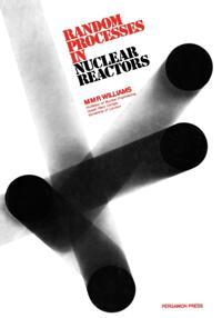 Random Processes in Nuclear Reactors