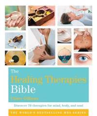The Healing Therapies Bible
