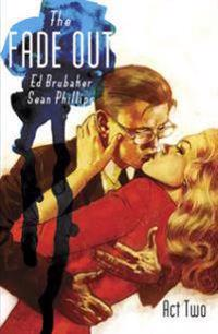 The Fade Out 2
