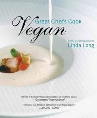Great Chefs Cook Vegan