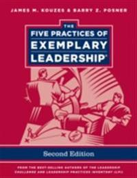 Five Practices of Exemplary Leadership, Enhanced Edition