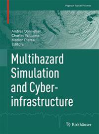Multihazard Simulation and Cyberinfrastructure