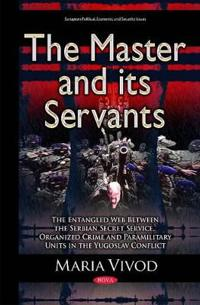 The Master and Its Servants
