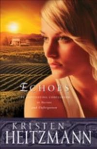 Echoes (The Michelli Family Series Book #3)