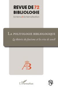 La politologie bibliologique - la theorie du fascisme et la
