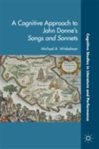 Cognitive Approach to John Donne's Songs and Sonnets