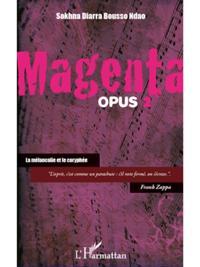 Magenta (opus 2) la melancolieet le cor
