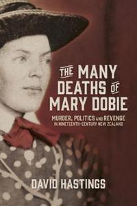 The Many Deaths of Mary Dobie