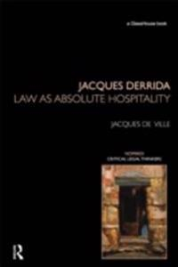 Jacques Derrida: Law as Absolute Hospitality