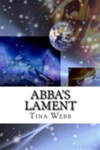 Abba's Lament