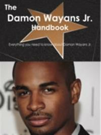 Damon Wayans Jr. Handbook - Everything you need to know about Damon Wayans Jr.