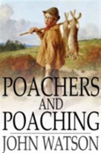 Poachers and Poaching