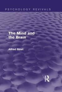 Mind and the Brain (Psychology Revivals)