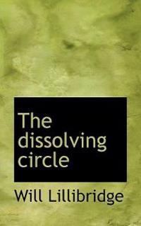 The Dissolving Circle