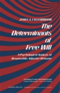 Determinants of Free Will