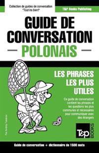 Guide de Conversation Francais-Polonais Et Dictionnaire Concis de 1500 Mots