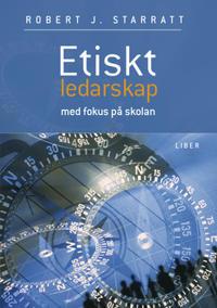 Etiskt ledarskap - Med fokus på skolan
