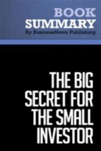 Summary : The Big Secret For The Small Investor - Joel Greenblatt
