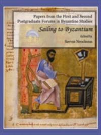Papers from the First and Second Postgraduate Forums in Byzantine Studies