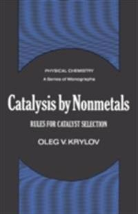 Catalysis by Nonmetals