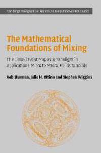 Mathematical Foundations of Mixing