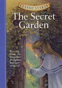Classic Starts : The Secret Garden