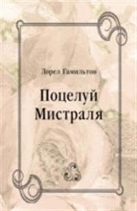 Poceluj Mistralya (in Russian Language)