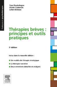 Therapies breves : principes et outils pratiques