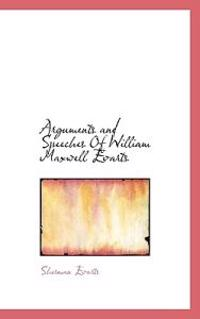 Arguments and Speeches of William Maxwell Evarts