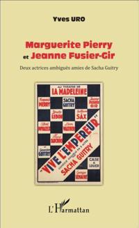 Marguerite Pierry et Jeanne Fusier-Gir