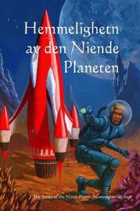 Hemmeligheten AV Den Niende Planeten: The Secret of the Ninth Planet (Norwegian Edition)
