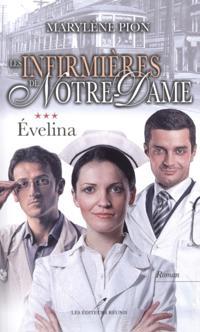 Les infirmieres de Notre-Dame 03 : Evelina