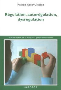 Regulation, autoregulation, dysregulation