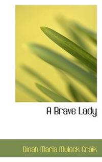 A Brave Lady