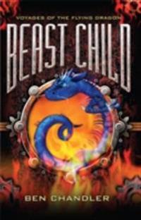 Voyages of the Flying Dragon 2: Beast Child