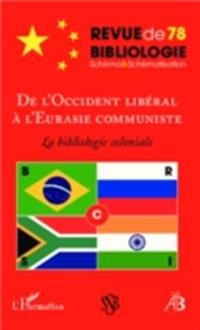 De l'Occident liberal a l'Eurasie communiste