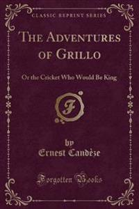 The Adventures of Grillo