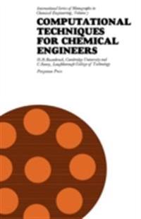 Computational Techniques for Chemical Engineers