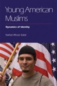 Young American Muslims: Dynamics of Identity