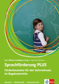 Sprachförderung PLUS. Förderbausteine für den Soforteinsatz im Regelunterricht
