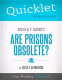 Quicklet on Angela Y. Davis's Are Prisons Obsolete?