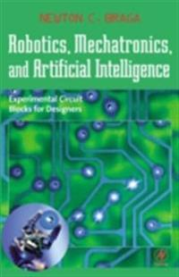 Robotics, Mechatronics, and Artificial Intelligence