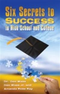 Six Secrets to Success for High School and College