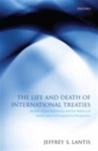 Life and Death of International Treaties: Double-Edged Diplomacy and the Politics of Ratification in Comparative Perspective
