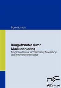 Imagetransfer Durch Musiksponsoring